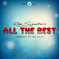 All The Best - Ray Signature