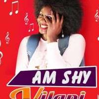 Am shy - Vilani