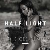 Half Light (The CEE Remix) - ATTLAS & Alisa Xayalith