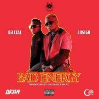 Bad Energy - Cosign & Dj Ciza