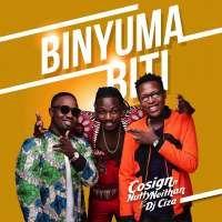 Binyuma Biti - Cosign ft. Nutty Neithan & DJ Ciza
