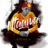 Ntaawa - Bruno K