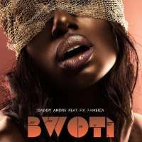 Bwoti - Daddy Andre ft. Fik Fameica