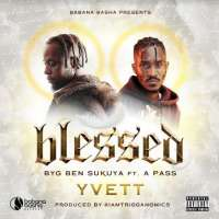 Blessed - Byg Ben Sukuya feat. A PASS