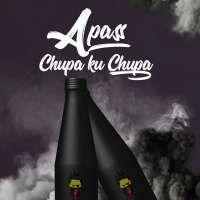 Chupa Ku Chupa - A Pass