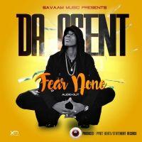 Fear None - Da Agent