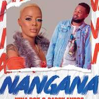 Nangana - Daddy Andre & Nina Roz