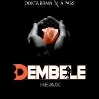 Dembele - A pass & Dokta Brain