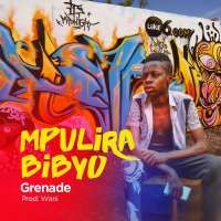 Mpulira bibyo - Grenade Official
