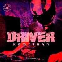 Driver - Kemishan