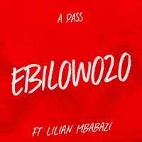 Ebilowozo - A Pass & Lilan Mbabazi