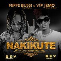 Nakikute - Feffe Bussi ft Vip Jemo