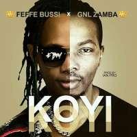 Koyi Koyi (Freestyle) - Feffe Bussi & GNL Zamba