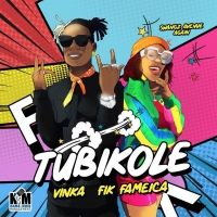 Tubikole - Vinka & Fik Fameica