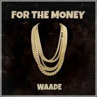 For The Money - 100 acres Entertainment