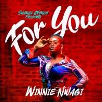 For you - Winnie Nwagi