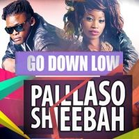 Go Down Low - Sheebah and Pallaso