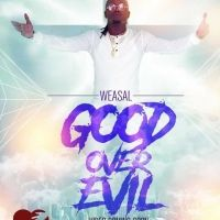 Good Over Evil - Radio & Weasel