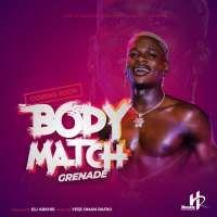 Body Match - Grenade Official