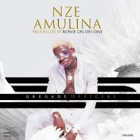 Nze Amulina - Grenade Official