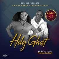 Holy Ghost - Phiona Rhene Ft Morgan Isaac
