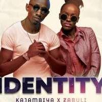 Identitiy - Zabuli & Kajambiya