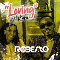 Loving - Roberto ft Vinka