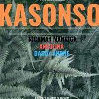 Kasonso - Rickman, Ang3lina & Daddy Andre