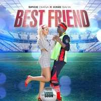 Best Friend - King Saha Ft. Spice Diana
