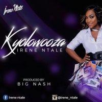 Kyolowoza - Irene Ntale