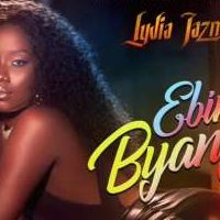 Ebintu Byange - Lydia Jazmine