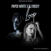 Loop - PaperWhite & Dj Rocky