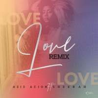 Love - Sheebah ft Aziz Azion
