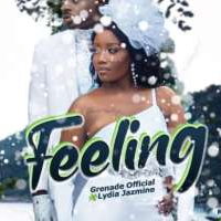 Feeling - Lydia Jazmine ft Grenade Official