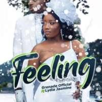Feeling - Lydia Jazmine ft Grenade Official