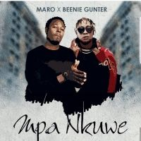 Mpa Nkuwe - Beenie Gunter ft Maro