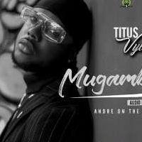 Mugamba - Titus vybes