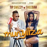 Munyiiza - Sheebah & Tip Swizzy