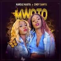 Mwoto - Cindy Sanyu ft Karole Kasita
