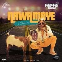 Nawambye - Feffe Bussi
