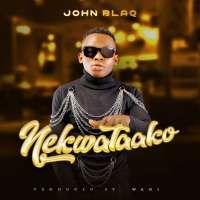 Nekwatako - John Blaq