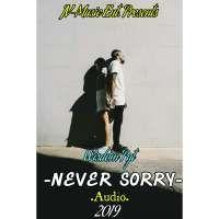 Never Sorry - WISDOM PYT