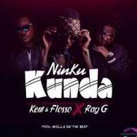 Ninkukunda - Ray G ft Kent N Flosso