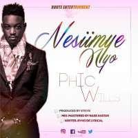 Nesiimye Nnyo - Phic Wills