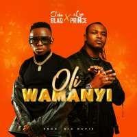 Oli wamanyi - John Blaq & Slim Prince