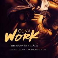 Olina Work - Beenie Gunter Ft. Skales