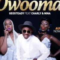 Owooma - Geosteady ft Charly & Nina