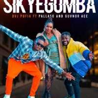 Sikyegomba - Pallaso & Guvnor Ace ft DVJ Pofia