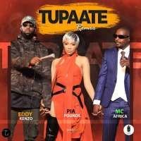 Tupaate Remix - Pia Pounds Ft. Eddy Kenzo And Mc Africa