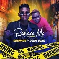 Replace Me - Grenade & John Blaq